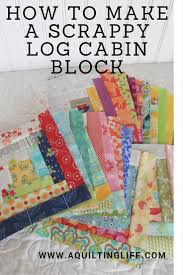 How to Make a Scrappy Log Cabin Block | A Quilting Life - a quilt blog & Today I'm happy to share a tutorial for how I make my favorite scrappy log  cabin blocks! My directions are for my favorite size...an 8