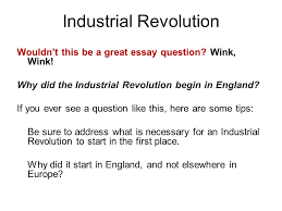 the industrial revolution essay dream vacation essay develop research questions dissertation