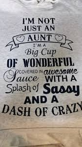Aunt Quotes From Niece 34 Amazing I'm Not Just An Aunt Cute Pictures Pinterest Aunt Cricut And