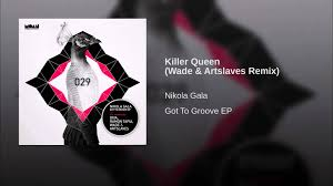 Killer Queen (Wade & Artslaves Remix) - YouTube