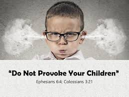 "Do Not Provoke Your Children"" - ppt download"