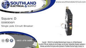square d qob130gfi 30 amp 120 volt single pole bolt on gfi square d qob130gfi 30 amp 120 volt single pole bolt on gfi circuit breaker