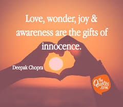 Love Wonder Joy Awareness Are The Gifts Of Deepak Chopra Quotes
