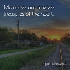 Memories Quotes Beauteous 48 Unforgettable Memory Picture Quotes Famous Quotes Love Quotes