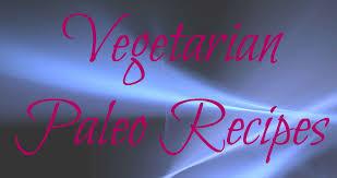 Is It Paleo Chart Basic Vegetarian Paleo Diet Chart For Beginners Gayathris