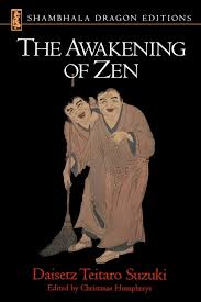amazon com the awakening of zen shambhala dragon editions amazon com the awakening of zen shambhala dragon editions 9781570625909 daisetz t suzuki books