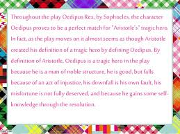 oedipus rex a tragic hero 7 throughout theplay oedipus