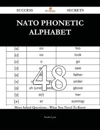 ⬤ images of english alphabet to download and share. Nato Phonetic Alphabet 48 Success Secrets 48 Most Asked Questions On Nato Phonetic Alphabet What You Need To Know Ebook By Sandra Lynn Author