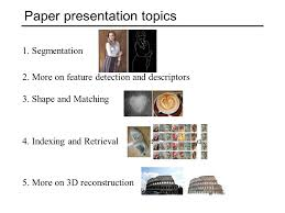 paper presentation topics more on feature detection and  1 paper presentation topics