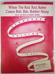 Cuando el rojo, rojo, Robin viene Bob, Bob, Bobina 'a lo largo de ...
