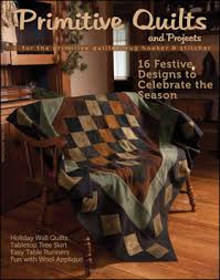 PRIMITIVE PIECES by LYNDA: Winter Issue of Primitive Quilts and ... & Received word this week that the WINTER Primitive Quilts and Projects  magazine will be coming our way soon! My project is an advent tree for  everyone to ... Adamdwight.com