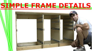 Building Cabinet of Drawers Frame Details - YouTube