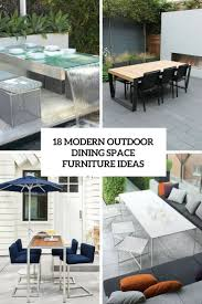 Outdoor Dining Rooms Design 18 Modern Outdoor Dining Space Furniture Ideas Shelterness