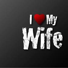 I Love My Wife Dp Status | Mirchistatus