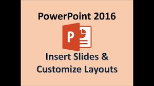 PowerPoint <b>2016</b> - Change <b>Slide</b> Layout - How to Add <b>New</b> ...