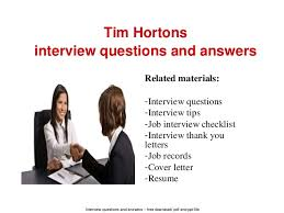Interview questions and answers  free download/ pdf and ppt file Tim  Hortons interview questions ...