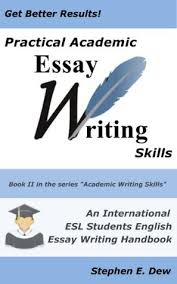 practical academic essay writing skills an international esl 18912514