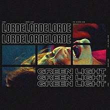 Green Light Lorde Song Wikipedia