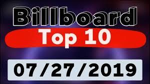 Billboard Hot 100 Top 10 Songs Of The Week July 27 2019