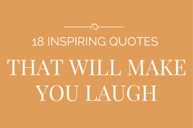 Quotes That Make You Laugh Inspiration Need A Quote To Make You Laugh Here Are 48