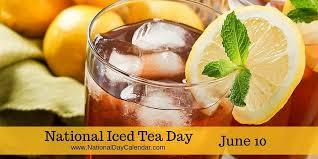 NATIONAL ICED TEA DAY – June 10 | National Day Calendar