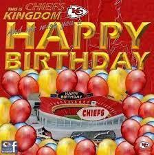 happy birthday chiefs happy