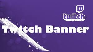 Design Twitch Banner How To Make A Offline Twitch Banner 2018