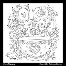 Ok But First Coffee Coloring Page