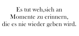 Spruch Sprüche Momente Erinnerung Xsojemandenwiedichx