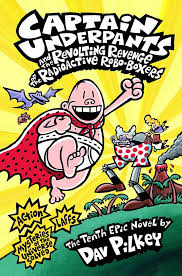 captain underpants and the revolting revenge of the radioactive robo boxers