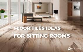 Living Room Tiles Design Photos Floor Tiles Ideas For Sitting Rooms Propertypro Insider