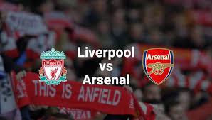 مشاهدة مباراة أرسنال و ليفربول مباشر Arsenal vs Liverpool live stream