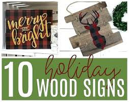 holiday wood signs diy wooden for home