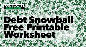 debt snowball calculator free debt snowball and free printable worksheet earn money blogging