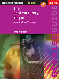 the contemporary singer second edition elements of vocal technique by anne peckham