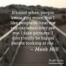 Meek Mill Quotes Interesting Looking Meek Mill Quotes Collected Quotes From Meek Mill With
