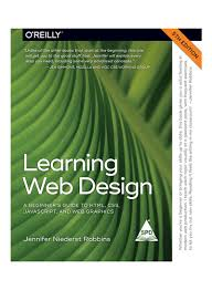 Production For Graphic Designers 5th Edition Shop Learning Web Design A Beginners Guide To Html Css Javascript And Web Graphics Paperback 5 Online In Dubai Abu Dhabi And All Uae
