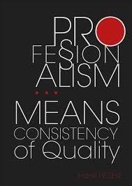 Professionalism Quotes Beauteous 48 Professionalism Quotes Laughtard