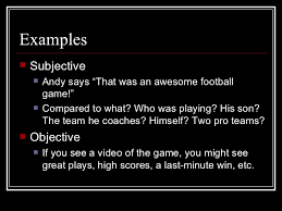 subjective vs objective writing 9 examples subjective