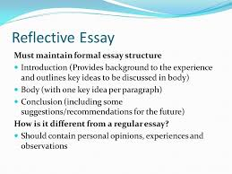 what is a reflection serious thought or consideration the fixing 14 reflective essay must maintain formal essay structure