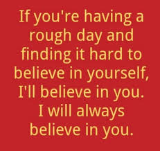 I Believe In You Quotes