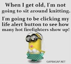 Firefighter Love Quotes Inspiration Funny Minion Quote About Knitting Vs Firefighters Firefighter