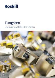 Tungsten Market Report Roskill