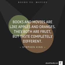 Stephen King Quotes On Love Adorable 48 Best Quotes Comparing Books And Movies