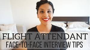 flight attendant face to face interview tips help for the day of flight attendant face to face interview tips help for the day of interview