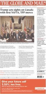 how toronto s papers covered president trump s early days the globe and mail