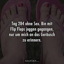 Tag 284 Ohne Sex Bin Mit Flip Flops Joggen Gegangen Kaufdex