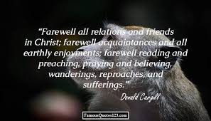 Christian Goodbye Quotes Best of Farewell Quotes Famous Goodbye Quotations Sayings