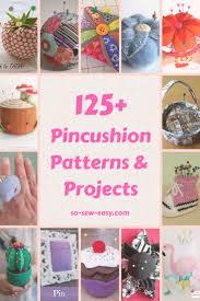 Pincushion Patterns Galore: 125+ FREE Sewing Patterns - So Sew Easy & Pincushion Patterns Adamdwight.com