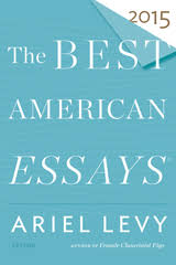 the best american essay series houghton mifflin harcourt the best american essays 2015